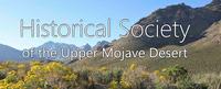 Historical Society/ Upper Mojave Desert