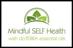 Mindful Self Health/doTERRA