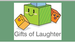 Gifts of Laughter