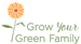 Grow Your Green Family