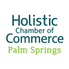 Holistic Chamber of Commerce - Palm Springs (CA)