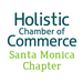 Holistic Chamber of Commerce - Santa Monica (CA)