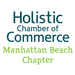 Holistic Chamber of Commerce - Manhattan Beach (CA)