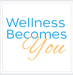 Wellness Becomes You, LLC
