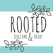 Rooted Juice Bar & Eatery