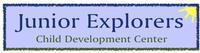 Junior Explorers Child Development Center