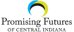 Promising Futures of Central Indiana - A Division of Children's Bureau, Inc.