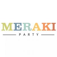 Meraki Party