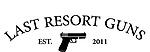 Last Resort Guns, Inc *