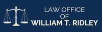 LAW OFFICE OF WILLIAM T. RIDLEY
