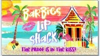 Barbie's Lip Shack