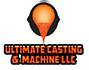 Ultimate Casting & Machine