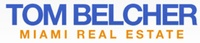 Tom Belcher Miami & The Beaches Real Estate