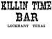 Killin Time Bar and Back Yard