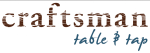 Craftsman Table & Tap
