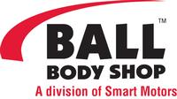 Ball Body Shop, A division of Smart Motors