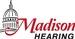 Madison Hearing