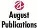 August Publications