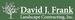 David J. Frank Landscape Contracting, Inc