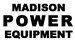 Madison Power Equipment