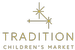 Tradition Children's Market