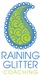 Raining Glitter Coaching, LLC
