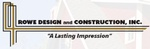 Rowe Design and Construction, Inc.