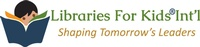 Libraries For Kids, Int'l
