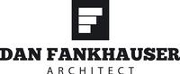 Dan Fankhauser, Architect
