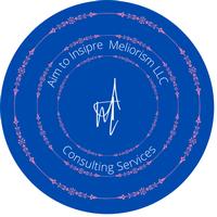Aim to Inspire Meliorism, LLC