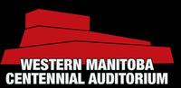 Western Manitoba Centennial Auditorium