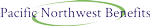 Pacific Northwest Benefits