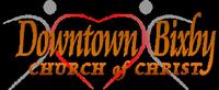 Downtown Bixby Church of Christ