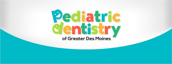 Pediatric Dentistry of Greater Des Moines, PLLC