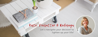 Kate: Declutter & Redesign