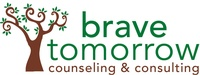Brave Tomorrow Counseling and Consulting