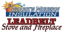 Ozark's Modern Insulation & Leadbelt Stove & Fireplace
