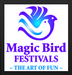 Magic Bird Festivals LLC - The Art of Fun