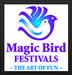 Magic Bird Festivals LLC - The Art of Fun