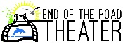 End of the Road Theater