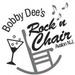 Bobby Dee's Rock 'N Chair