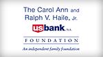 The Carol Ann & Ralph V. Haile, Jr./ U.S. Bank Foundation