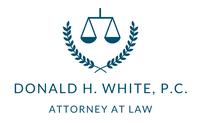 Donald H. White, P.C.