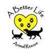 A Better Life Animal Rescue, Inc.