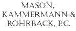 Mason, Kammermann & Rohrback, P.C.