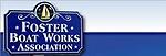 Foster Boat Works Association