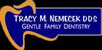 Tracy M. Nemecek DDS Gentle Family Dentistry