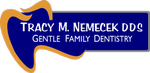 Tracy M. Nemecek DDS Gentle Family Dentistry