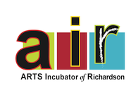 AIR - ''Arts Incubator of Richardson''