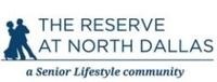 The Reserve at North Dallas, (COIT Senior Care, LLC)